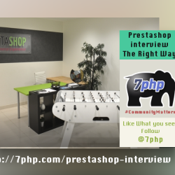Prestashop – A 7PHP Comprehensive Interview You Don't Wanna Miss! Showing The World Why PHP Is Amazing.